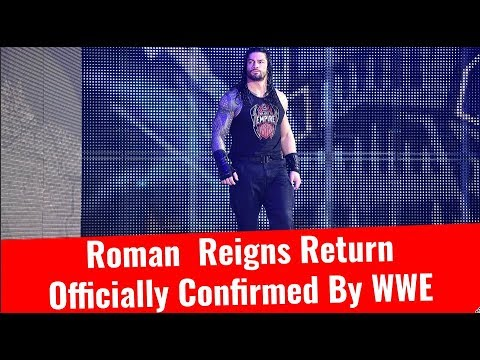 Roman Reigns Return Officially Confirmed By WWE | Roman Returning To Raw Before Survivor Series 2017