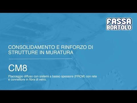 Consolidamento Murature: CM8 - Fassa Bortolo