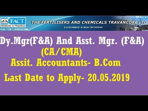 FACT Recruitment 2019 I Finance and Accounts Job I CA/CMA JOBS I B.com