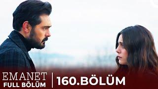 Emanet | 160. Bölüm