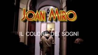 """JOAN MIRO' Vernissage della mostra  """"Il colore dei sogni"""""""