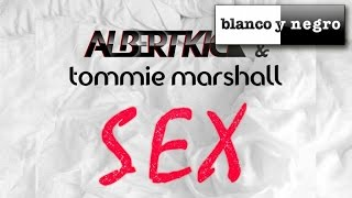 Albert Kick, Tommie Marshall - Sex - (Official Audio)