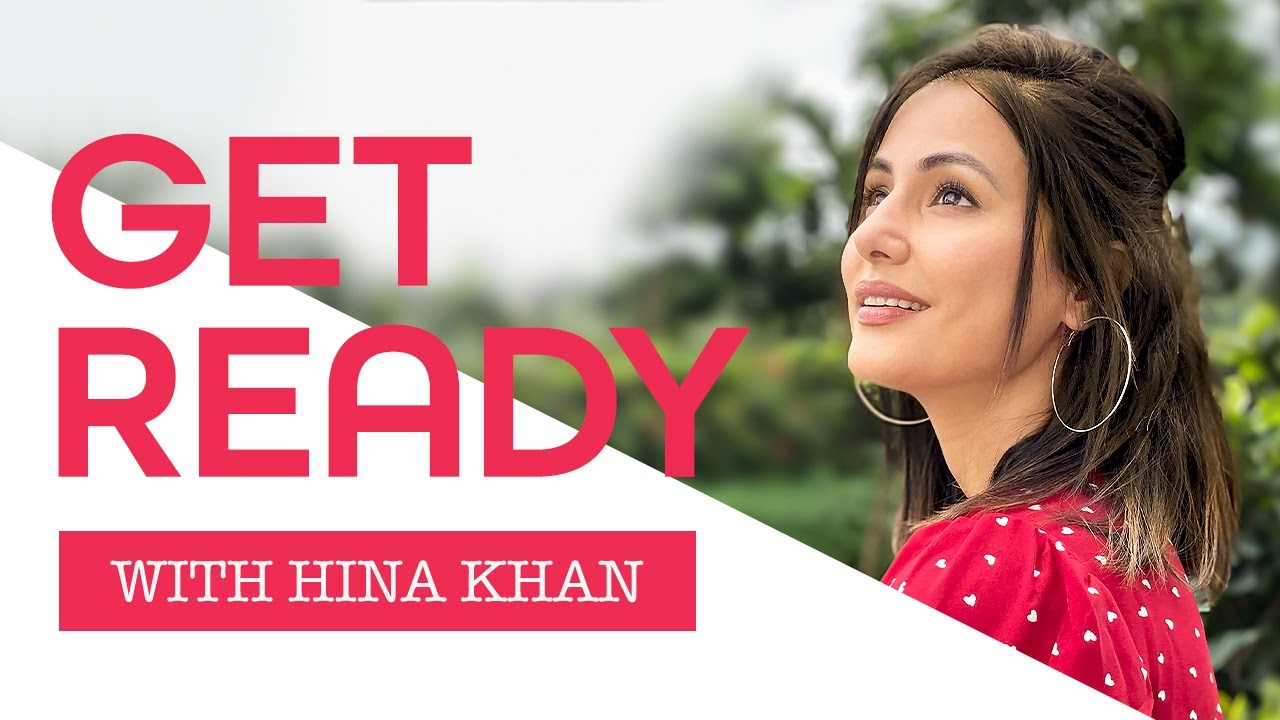 Get Ready With Me: Monsoon Edition |GRWM FT Hina Khan