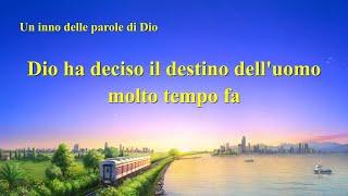 Cantico cristiano 2020 - Dio ha deciso il destino dell'uomo molto tempo fa