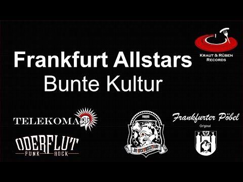 Frankfurt Allstars (Telekoma, Bockwurschtbude, Oderflut) - Bunte Kultur