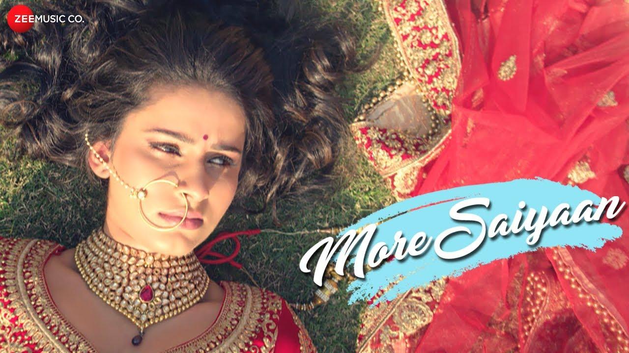 More Saiyaan - Official Music Video | Sanjay Upadhyay, Vaibhav Saxena & Gunjan Jha