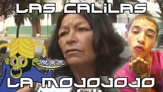 Las Calilas y la Mojojojo ORIGINAL VS REMIX