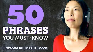 50 Phrases Every Cantonese Beginner Must Know