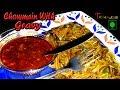 Chowmein With Gravy - चाऊमीन विथ ग्रेवी