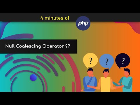 What is Null Coalescing Operator - New PHP 7 Feature in 3 Minutes