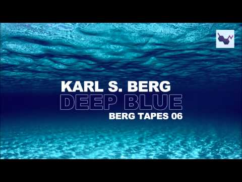 Deep Blue House DJ Mix - Karl S. Berg