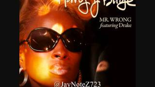 Mary J Blige f Drake - Mr Wrong (instrumental lyrics w download link)