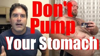 Please Don't Pump Your Stomach Into A Toilet