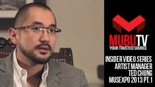 MUBUTV: Insider Video Series | Season 2 Episode #29 Artist Manager Ted Chung Pt.1