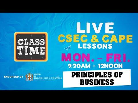 CSEC Principles of Business 9:45AM-10:25AM | Educating a Nation - November 4 2020