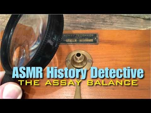 ASMR History Detective: The Assay Balance (paper sounds, sof