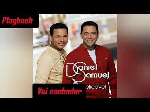 Daniel E Samuel Vai Sonhador Playback Original Youtube