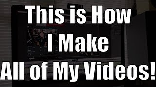 How To Make YouTube Videos THE EASY WAY