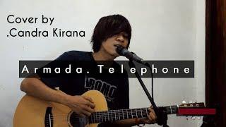 Armada - Telephone    Candra Kirana Cover