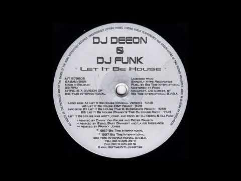 DJ Deeon & DJ Funk – Let It Be House (Franky's Trip Da House Mix)