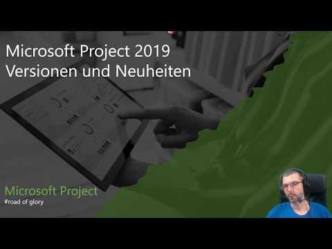 Microsoft Project - Project 2019 Versionen und Neuheiten