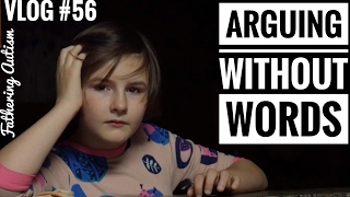 Nonverbal Autism | She Can Argue Without Words | Fathering Autism Vlog #56