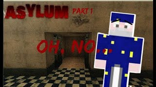 BREAKING ALL THE RULES! | The Asylum #1| Minecraft Horror Map