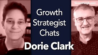 Dorie Clark - Pithy Communication that stands out - Growth Strategist Chats