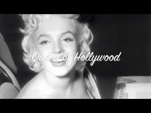 Marilyn Monroe - The Queen of Hollywood