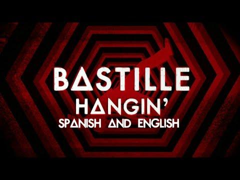 Bastille- Hangin' Lyrics (español e inglés)
