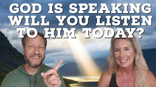 God Is Speaking. Will You Listen To Him Today?