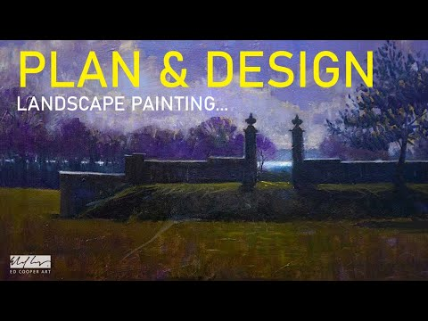 How to Plan and Design Landscape Paintings