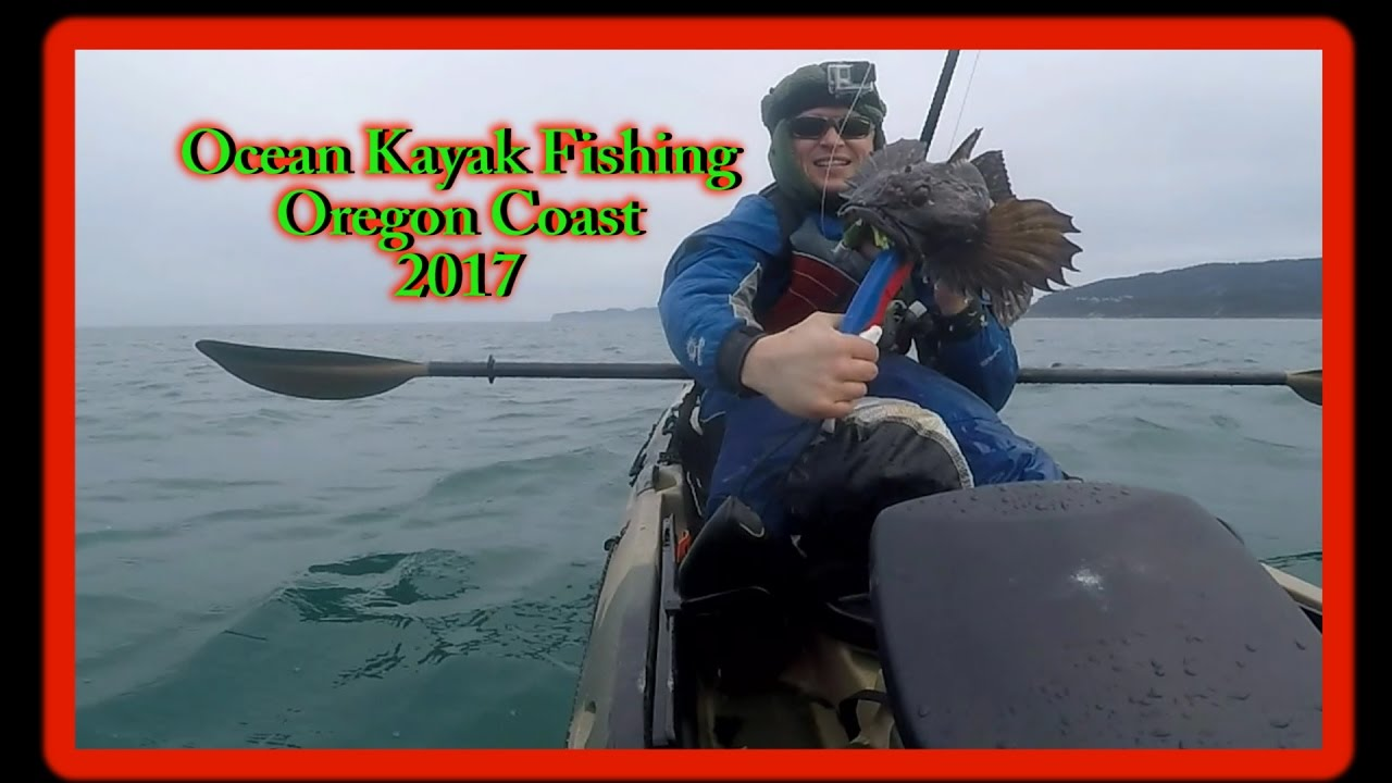 Ocean kayak fishing oregon 2017 hd youtube for Oregon free fishing day 2017