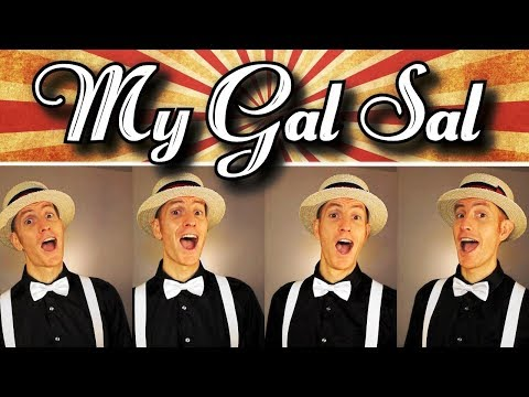 My Gal Sal - Barbershop Quartet