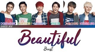 BEAST 비스트 - Beautiful  (COLOR CODED LYRICS HAN/ROM/ENG)