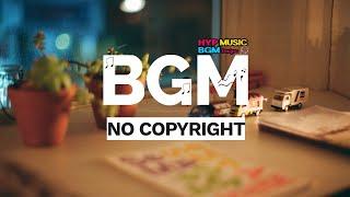 HYP - Never Mind [No Copyright Sound Music][Free Bgm] [무료브금]
