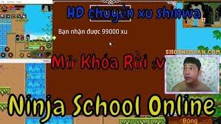 ►Ninja School Online | Mở Khóa Các Tài Khoản...Hướng Dẫn Chuyển Xu Qua Shinwa