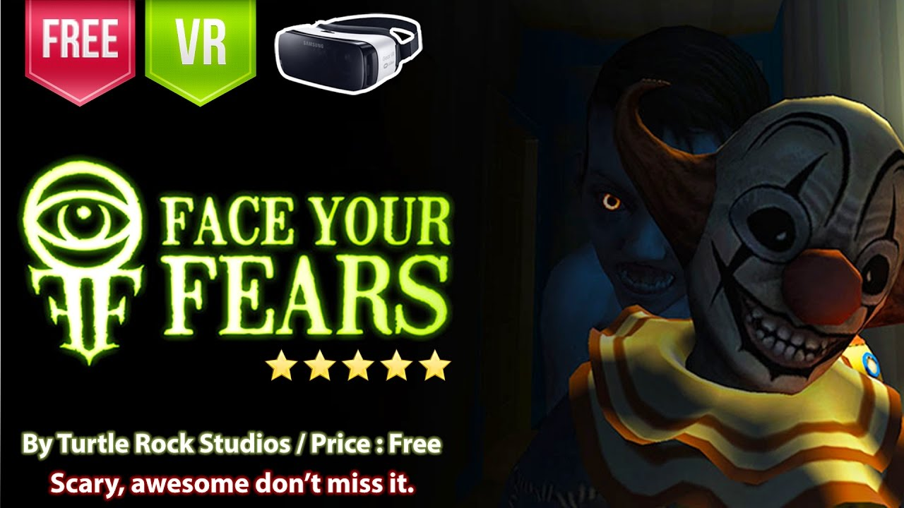 Face Your Fears Vr >> Face Your Fears One Of The Best Scary Vr Experience For Gear Vr