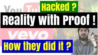 Reality behind despacito and other VEVO youtube accounts hacking with proof ! The hidden truth !