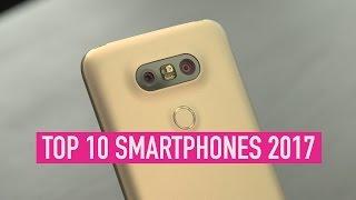 Top 10 Phones - Top 10 smartphones 2017