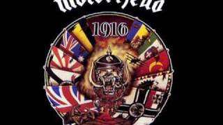 "Taken from Motorhead's 1991 album, ""1916"" Heavy Metal."