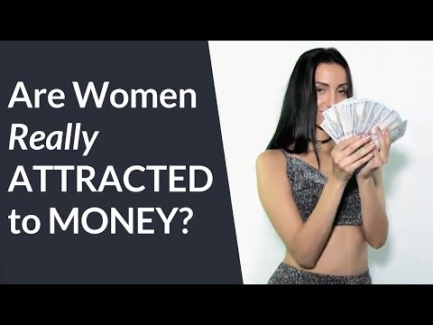 Are Hot Women Really Attracted To Money