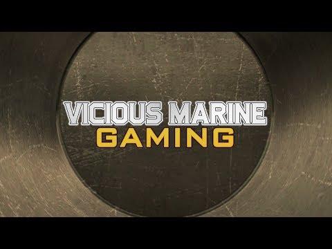 GAMING INTRO: Vicious Marine Gaming