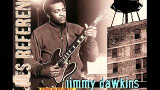 Jimmy Dawkins - Life Is A Mean Mistreater