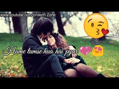 Hume Tumse Hua Hai Pyar ❤  Whatsapp Old Status Video | Love Whatsapp Status Video 2017