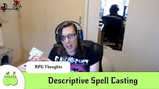 Descriptive Spell Casting