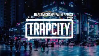 Baauer - Harlem Shake (Eauki Remix)
