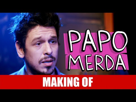 Making Of – Papo Merda