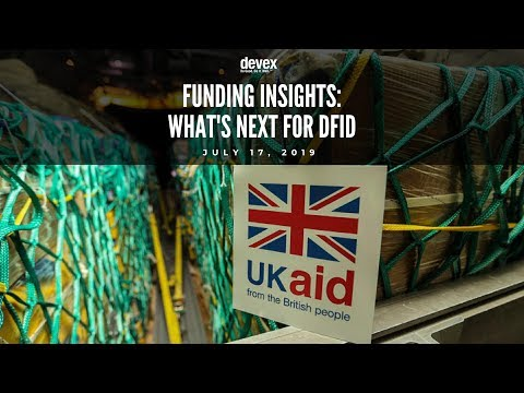 [Webinar] Funding Insights: What's Next For DFID