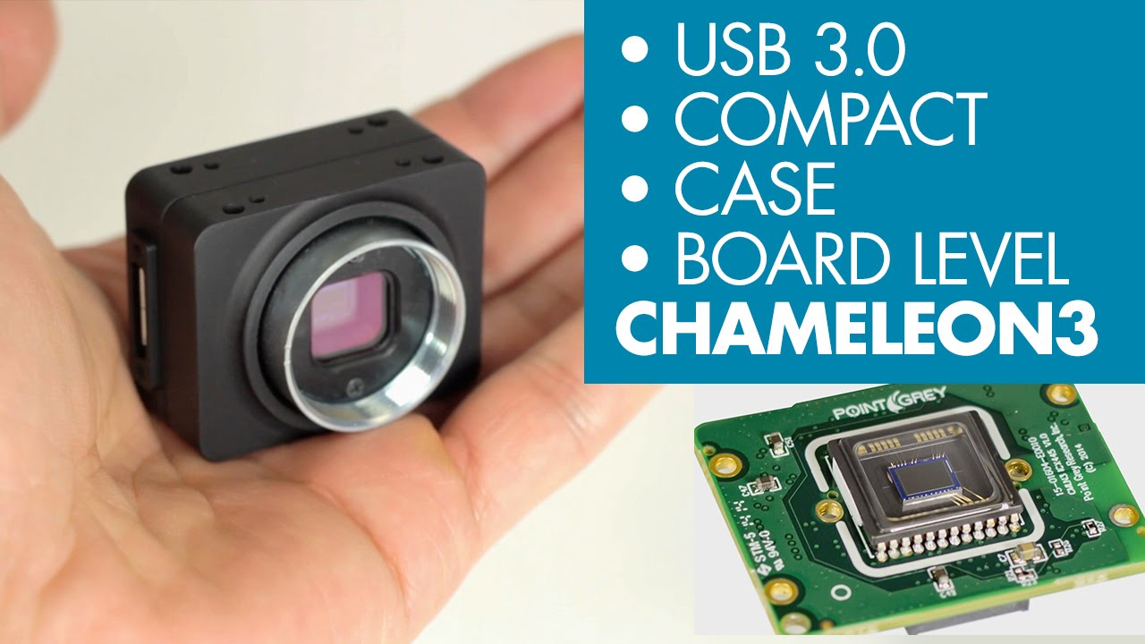 Point Grey's Chameleon3 USB 3 0 Camera - 6 Major Features